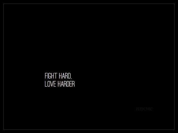 Love harder...